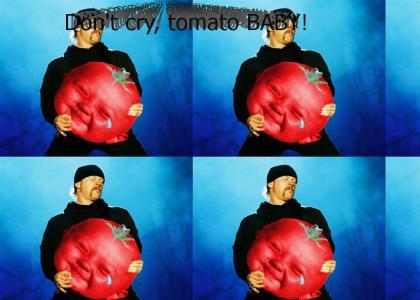 Metallica comforts the tomato child...