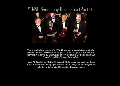 YTMND Symphony Orchestra (Part I)
