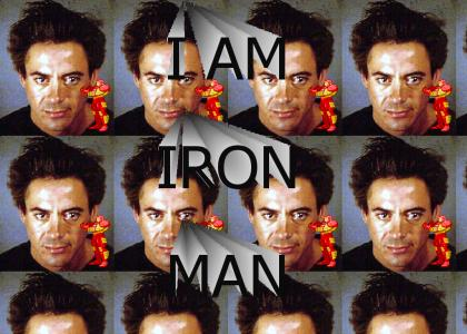 He. Is. Iron. Man.
