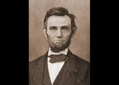 Abraham Lincoln Stares into your Soul