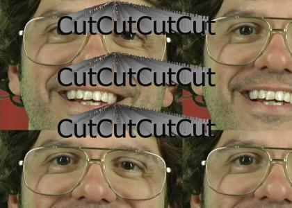 CutCutCutCutCutCutCutCutCutCutCutCutCutCutCutCutCut Cut Cut Cut Cut. Cut. Cut! CUT! Cut! Cut. CUT! Cut!
