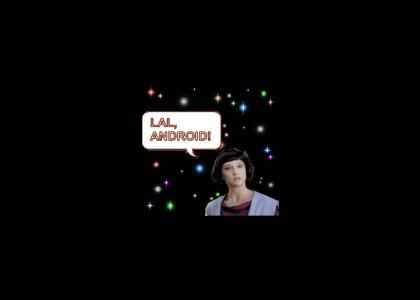 LAL, Android!