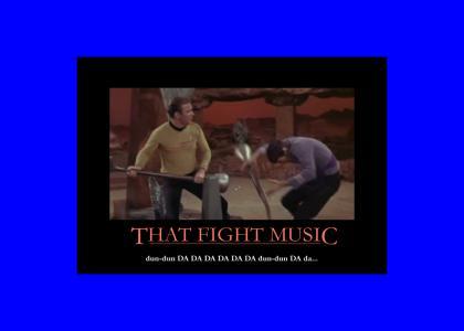 That Star Trek Fight Music is Inspirational