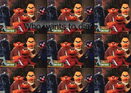 Elmo wants to kill you