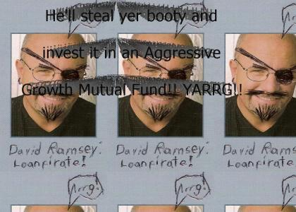 Dave Ramsey: Loan Pirate!