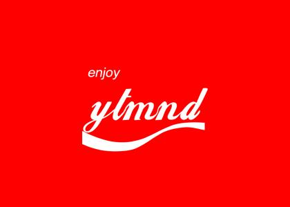 You enjoy a YTMND
