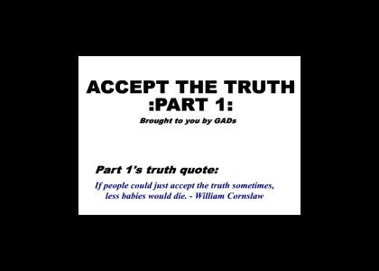 Accepting Truth 1