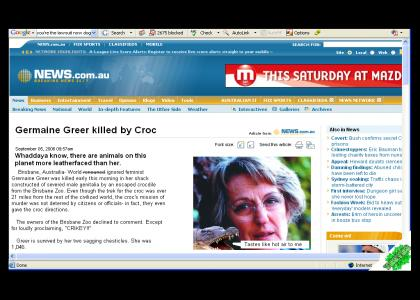 YESYES: Germaine Greer killed by croc