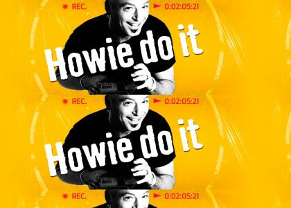 This is Howie do it