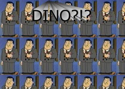 Dino...Dino
