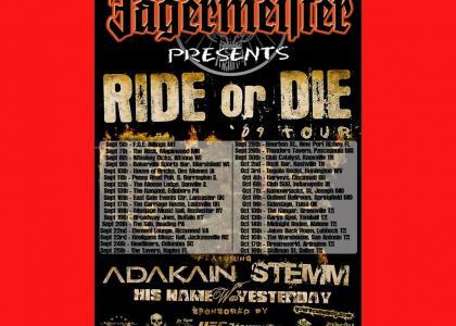Ride Or Die 2009! [STEMM]