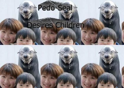 Pedo-Seal Stares Into Your Children's Souls