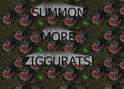 Summon More Ziggurats