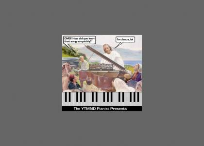 YTMND Pianist: Awesome God