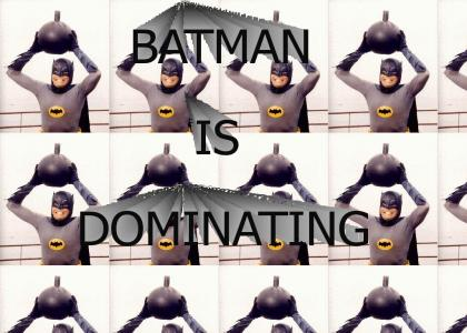 Batman is DOMINATING!!!