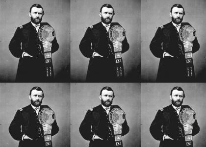 World Wrestling Federation Champion Ulysses S. Grant