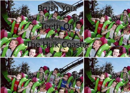 "The Incredible Hulk says: ""Brush Your Teeth"""
