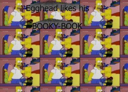 Egghead likes his booky-book!