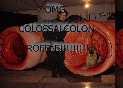 COLOSSAL COLON ROFFLE