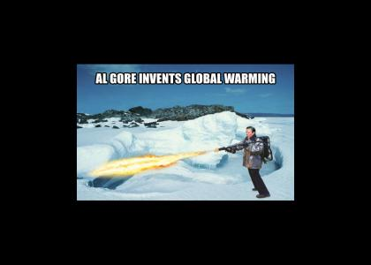 AL GORE INVENTS GLOBAL WARMING!!