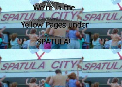 Spatula City!