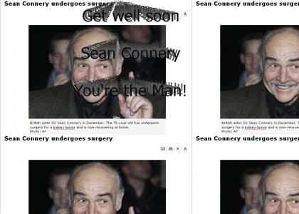 Sean Connery Get Well Soon