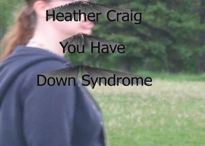 Heather has Down Syndrome
