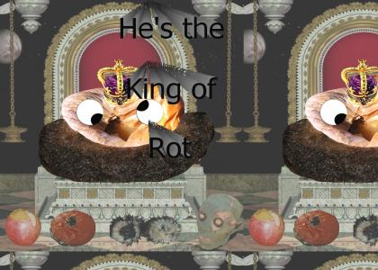King of Rot