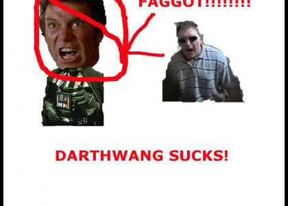 DARTHWANG SUCKS! Vote 5 if you hate him!