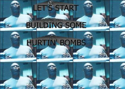 Let's start building some Hurtin' Bombs