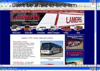 Bus company for those who arn't afraid to admit the truth