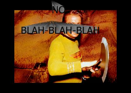 No blah-blah-blah!!!