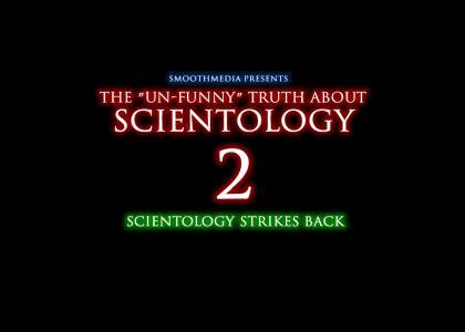 The Un-Funny SEQUEL About Scientology