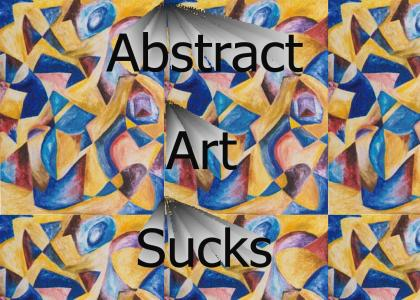Abstract Art Sucks!