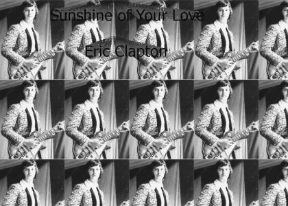 Sunshine of Your Love-Eric Clapton