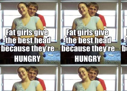 fat chicks give good head