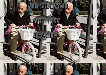 VIN DIESEL WILL KILL YOU WITH HIS TEACUP