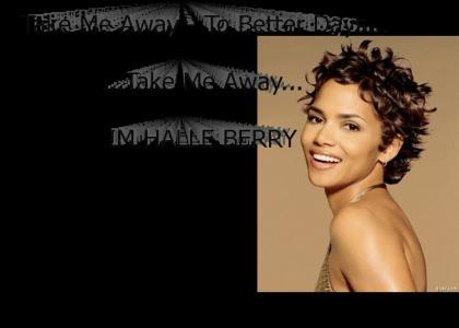 I'm Halle Berry