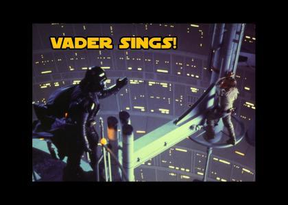 Vader Sings!