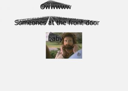 someones at the door