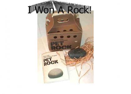 I Won A Rock!