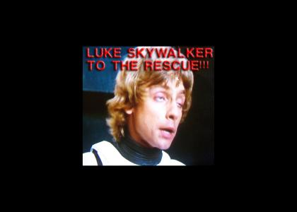 Luke Skywalker to the rescue!!!