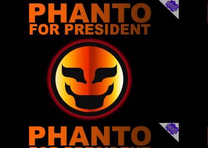 Phanto for Prez