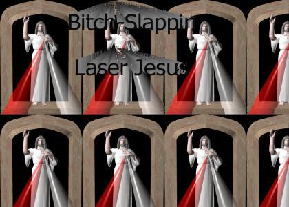 Bitch-Slappin Laser Jesus