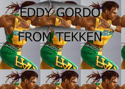 EDDY GORDO FROM TEKKEN