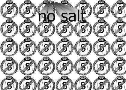 no salt NO salt