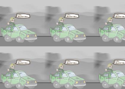 lol, Silent Hill