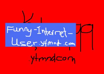 Funny-Internet-User.ytmnd.com