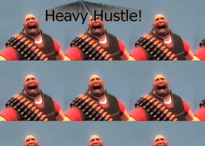 Heavy Hustle!