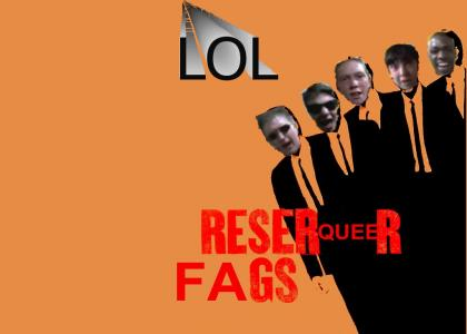 ReserQueer™ Fags™